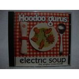 Cd Hoodoo Gurus  Electric Soup  The Singles Collection
