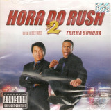 Cd Hora Do Rush 2   Trilha Sonora
