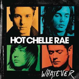 Cd Hot Chelle Rae   Whatever   2011  Lacrado