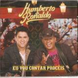Cd Humberto E Ronaldo   Eu Vou Contar Proceis    Original Lc
