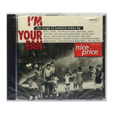 Cd I m Your Fan: The Songs Of Leonard Cohen By     Importado