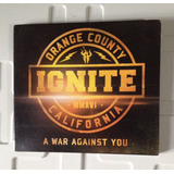 Cd Ignite A War Against You Importado Digipack Com Bônus