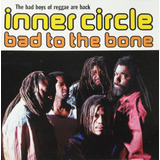 Cd Inner Circle   Bad To The Bone   Original