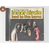 Cd Inner Circle Bad To The Bone Reggae   K3