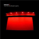 Cd Interpol Turn On The Bright Lights 2002 Cure Joy Division