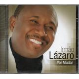Cd Irmão Lázaro   Vai Mudar