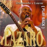 Cd Irmão Lázaro Testemunho E Louvor Play back
