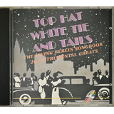 Cd Irving Berlin Top Hat White Tie And Tails Imp    C5