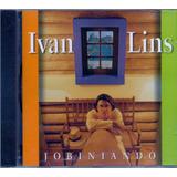 Cd Ivan Lins    Jobiniando