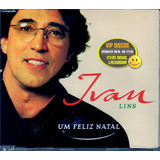 Cd Ivan Lins Single Um Feliz Natal   Original Novo Lacrado
