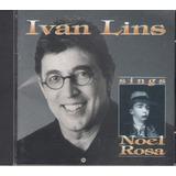 Cd Ivan Lins Sings Noel Rosa