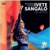 Cd Ivete Sangalo   Mtv 20 Anos