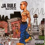 Cd Ja Rule   Blood In My Eye