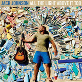 Cd Jack Johnson   All The Light Above It Too
