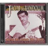 Cd Jacob Do Bandolim Com Déo Rian E Conjunto Noites Cariocas