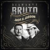 Cd Jads E Jadson Diamante Bruto  Na Compra Deste Ganha 2 Cd