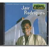 Cd Jair Rodrigues   Raízes Do Samba   Jbm