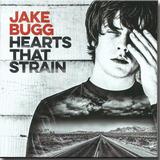 Cd Jake Bugg   Hearts That Strain