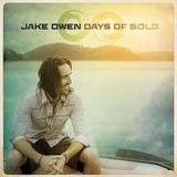 Cd Jake Owen Days Of Gold