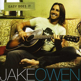 Cd Jake Owen Easy Does It