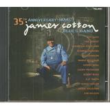 Cd James Cotton Blues Band 35 Th Aniversary Importado Usado