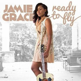 Cd Jamie Grace Ready To Fly