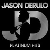 Cd Jason Derulo   Platinum Hits
