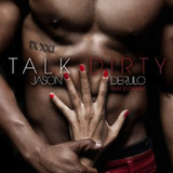 Cd Jason Derulo Feat 2 Chainz Talk Dirty