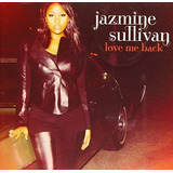Cd Jazmine Sullivan Love Me Back