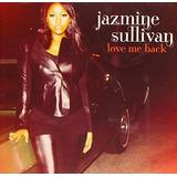 Cd Jazmine Sullivan Love Me Back