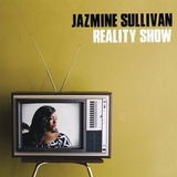 Cd Jazmine Sullivan Reality Show