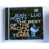 Cd Jean Luc Ponty The Best Of The Pacific Jazz Years Lacrado