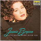 Cd Jeanie Bryson   I Love Being Here With You   Novo