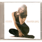 Cd Jennifer Lopez   Rebirth   Novo Lacrado
