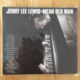 Cd Jerry Lee Lewis Mean Old Man  2010  Deluxe C  18 Faixas