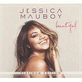 Cd Jessica Mauboy Beautiful  platinum Edition