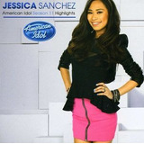 Cd Jessica Sanchez American Idol Season 11 Highlights