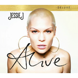 Cd Jessie J   Alive : Deluxe Edition  lacrado  Rock In Rio