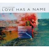 Cd Jesus Culture   Love Has A Name   Lacrado   2017