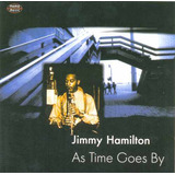 Cd Jimmy Hamilton   As Time Goes By