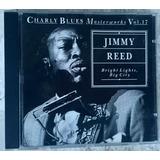 Cd Jimmy Reed Bright Lights Big City Frete Grátis Charly 17