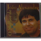 Cd João Alexandre   O Melhor De João Alexandre