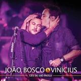 Cd Joao Bosco E Vinicius   Ceu De Sao P