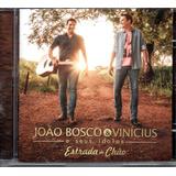 Cd João Bosco E Vinícius   Estrada De Chão