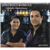 Cd João Bosco E Vinícius Coração Apaixonou Original Lacrado