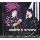 Cd João Neto E Frederico   Em Sintonia