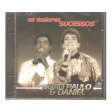 Cd João Paulo E Daniel   Os Maiores Sucessos