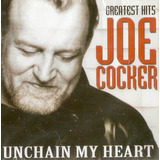 Cd Joe Cocker    Unchain My Heart   Novo Lacrado