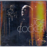 Cd Joe Cocker   Fire It Up   Novo Lacrado