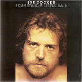 Cd Joe Cocker  I Can Stand A Little Rain  Importado   Novo